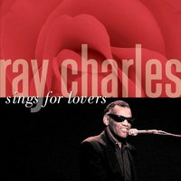 Ray Charles Sings For Lovers — Ray Charles