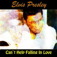 Can't Help Falling in Love — Elvis Presley