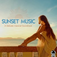 Sunset Music: A Delicate Classical Soundtrack — сборник