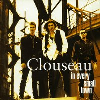 In Every Small Town — Clouseau