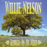 Georgia on my Mind — Willie Nelson, Willie Nelson-Country Mix