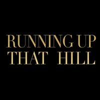 Running up That Hill — Ilse