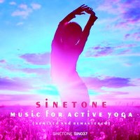 Music for Active Yoga — Sinetone