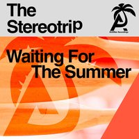 Waiting for the Summer — The Stereotrip, Pierre ZonZon, Patrick Levy, Franck Dona