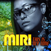 This Is My Time — Miri