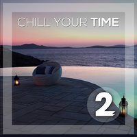 Chill Your Time 2 — сборник