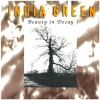 Beauty in Decay — India Green