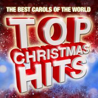 Top Christmas (The Best Carols Of The World) — сборник