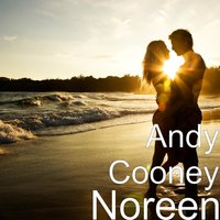 Noreen — Phil Coulter, Andy Cooney