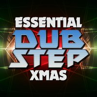 Essential Dubstep Xmas — сборник