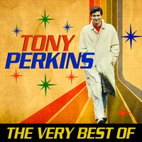 The Very Best Of — Tony Perkins