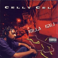 Killa Kali — Celly Cel feat. E-40, B-Legit, Spice 1