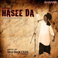 Hasee Da (feat. J.S Mangat) — Desi Dark Child