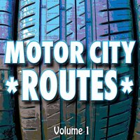 Motor City Routes, Vol. 1 — сборник