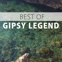 The Best ...... — Antonico Reyes, Gypsy Legend, Antonico Reyes & Gypsy Legend