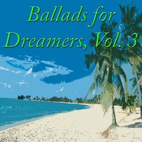 Ballads for Dreamers, Vol. 3 — сборник