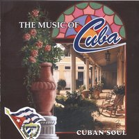 The Music of Cuba / Cuban Soul — Orquesta Raiz Latina