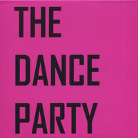 The Dance Party EP — The Dance Party