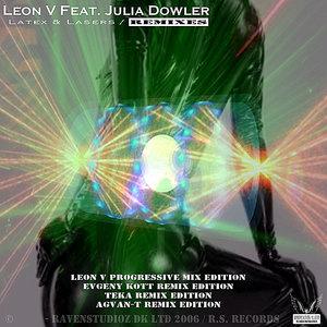 Julia Dowler, Leon V - Latex & Lasers (feat. Julia Dowler)