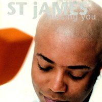 Missing You — St. James