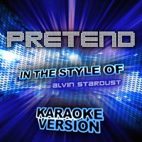 Pretend (In the Style of Alvin Stardust) - Single — Ameritz Audio Karaoke