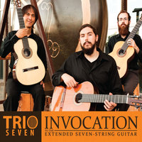 Invocation to the Extended Seven String Guitar — Trio Seven