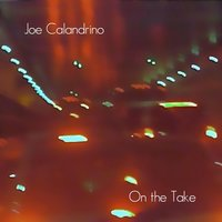 On the Take — Joe Calandrino