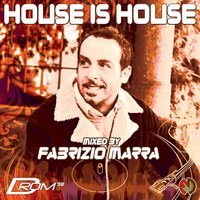 House is House — Fabrizio Marra