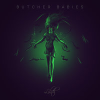 Lilith — Butcher Babies