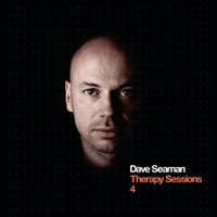 Therapy Sessions 4 — Dave Seaman