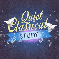 Quiet Classical Study — Studying Music
