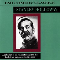 EMI Comedy Classics — Stanley Holloway