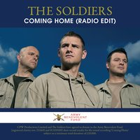 Coming Home — The Soldiers