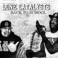 Back to School — Lone Catalysts