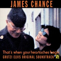 Grutzy Elvis SoundTrack — James Chance & Pill Factory