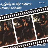 A Lady In The Street — Denise Lasalle