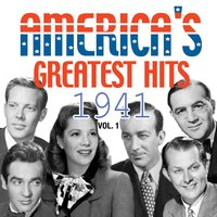 America's Greatest Hits 1941, Vol. 1 — сборник