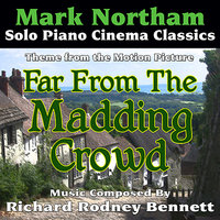 Far From The Madding Crowd - Theme for Solo Piano (Richard Rodney Bennett) — Mark Northam