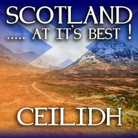 Scotland...at it's Best!: Ceilidh — Bobby Harvey and His Ceilidh Band