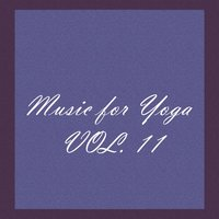 Music for Yoga, Vol. 11 — сборник