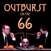 Outburst on the 66 — Outburst on the 66
