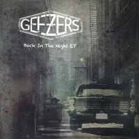 Back in the Night EP — Geezers