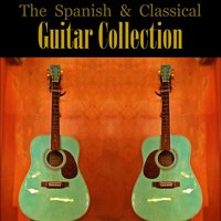 The Spanish & Classical Guitar Collection — сборник