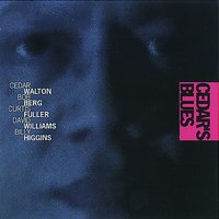 Cedar's Blues — Cedar Walton, Bob Berg, Curtis Fuller, David Williams, Billy Higgins