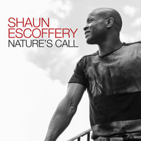 Nature's Call — Shaun Escoffery