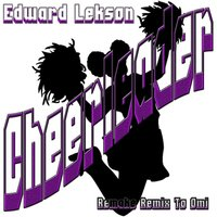 Cheerleader: Remake Remix to Omi — Edward Lekson