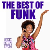 The Best of Funk — Funk Party Band