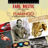 Earl Bostic: Flamingo — Earl Bostic