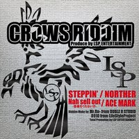 Crows Riddim - Single — Norther, Ace Mark