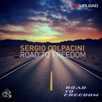 Road To Freedom — Sergio Colpacini